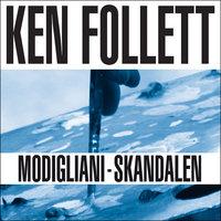 Modigliani-skandalen - Ken Follett