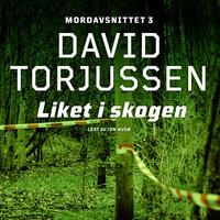 Liket i skogen - David Torjussen