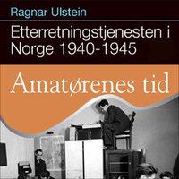 Amatørenes tid - Ragnar Ulstein