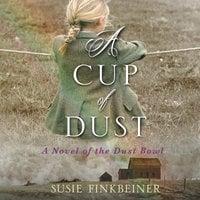 A Cup of Dust - Susie Finkbeiner