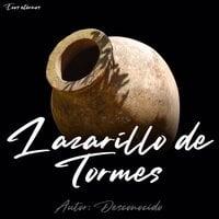 La Vida de Lazarillo de Tormes (completo) - Anónimo