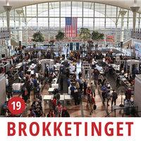 Brokketinget #19: Check-in og security i lufthavnen - Brokketinget