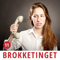 Brokketinget #11: Tomgangs-brok og opkaldsregler - Brokketinget
