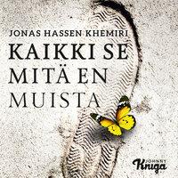Kaikki se mitä en muista - Jonas Hassen Khemiri