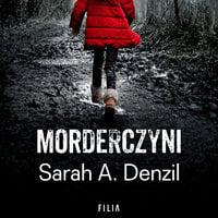 Morderczyni - Sarah A. Denzil