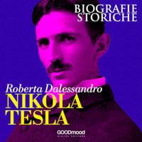 Nikola Tesla - Roberta Dalessandro