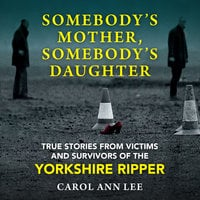 Somebody's Mother, Somebody's Daughter - Carol Ann Lee