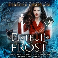 A Fistful of Frost - Rebecca Chastain
