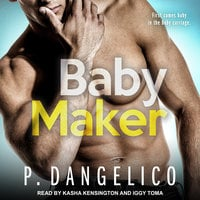 Baby Maker - P. Dangelico