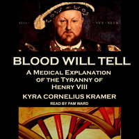 Blood Will Tell - Kyra Cornelius Kramer