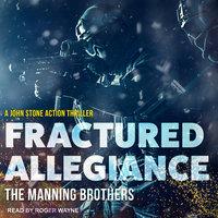 Fractured Allegiance - Allen Manning,Brian Manning