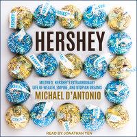 Hershey - Michael D'Antonio