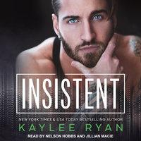 Insistent - Kaylee Ryan