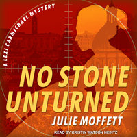 No Stone Unturned - Julie Moffett