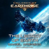 The Legacy of Earth - Daniel Arenson