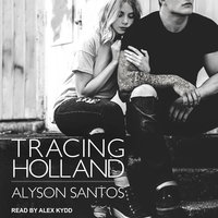 Tracing Holland - Alyson Santos