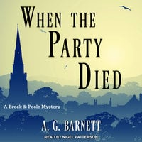 When The Party Died - A.G. Barnett