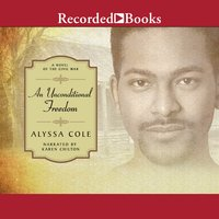 An Unconditional Freedom - Alyssa Cole
