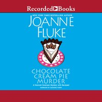 Chocolate Cream Pie Murder - Joanne Fluke