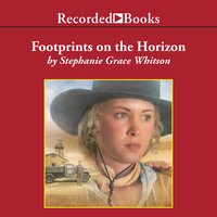 Footprints On The Horizon - Stephanie Grace Whitson
