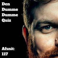 Afsnit 117: Frederik Rosgaard og Tine Marie - Den Dumme Dumme Quiz