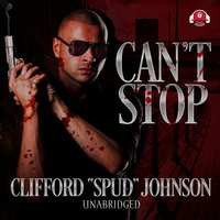 "Can't Stop - Clifford ""Spud"" Johnson"