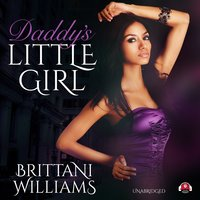 Daddy's Little Girl - Brittani Williams