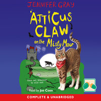 Atticus Claw on the Misty Moor - Jennifer Gray