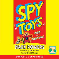 Spy Toys Out of Control - Mark Powers