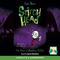 Stitch Head: The Beast of Grubbers Nubbin - Guy Bass