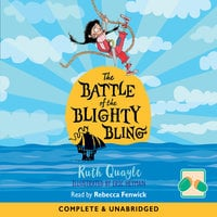 The Battle of Blighty Bling - Ruth Quayle