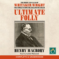 Ultimate Folly - Henry Macrory