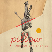 Pillow - Andrew Battershill
