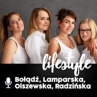"""Podcast - #09 Gerlsy: Grubo albo wcale: Litera """"g"""" - Olga Bołądź, Julita Olszewska, Jowita Radzińska, Magdalena Lamparska"""