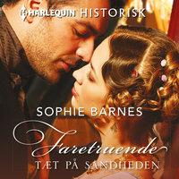 Faretruende tæt på sandheden - Sophie Barnes, Sophia Barnes