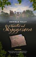 Hotellet ved Skyggesøen - Daniela Tully
