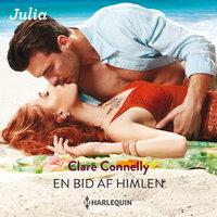 En bid af himlen - Clare Connelly