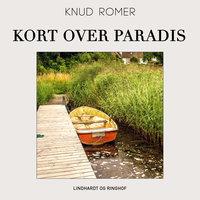 Kort over Paradis - Knud Romer Jørgensen,Knud Romer