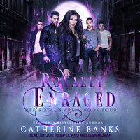 Royally Enraged - Catherine Banks