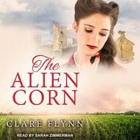 The Alien Corn - Clare Flynn