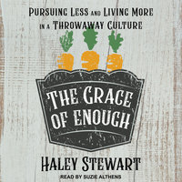 The Grace of Enough - Haley Stewart