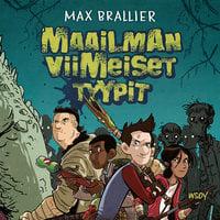 Maailman viimeiset tyypit - Max Brallier