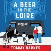 A Beer in the Loire - Tommy Barnes