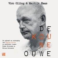 De Kouwe Ouwe - Martijn Haas, Vico Olling