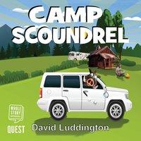Camp Scoundrel - David Luddington
