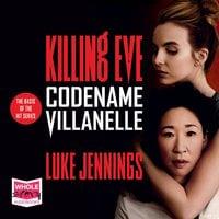 Codename Villanelle - Luke Jennings