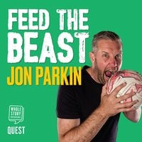 Feed the Beast - Jon Parkin,David Clayton