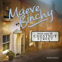 Hos oss på Chestnut Street - Maeve Binchy