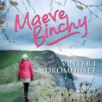 Vinter i drömhuset - Maeve Binchy
