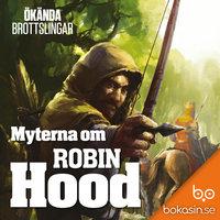 Myterna om Robin Hood - Bokasin